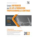 Concours infirmier pour AS-AP et formation professionnelle continue 2022