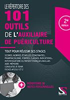 Le repertoire des 101 outils de l auxiliaire de puericulture