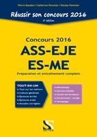 Reussir son concours ASS-EJE-ES-ME 2016 - Tout-en-un