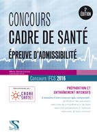 Concours cadre de sante 2016 – Epreuves d admissibilite