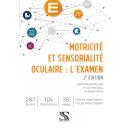 Motricité et sensorialité oculaire : l'examen