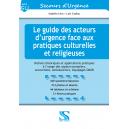 Le guide des acteurs d'urgence face aux pratiques culturelles et religieuses
